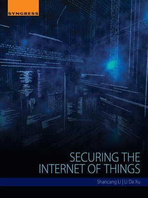 cover image of Securing the Internet of Things