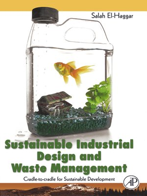 cover image of Sustainable Industrial Design and Waste Management