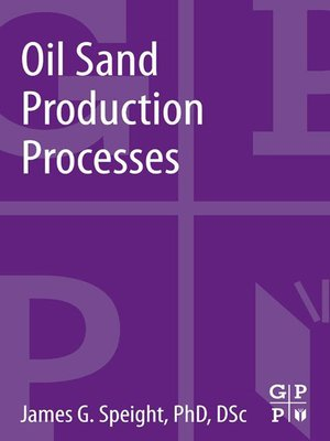 cover image of Oil Sand Production Processes