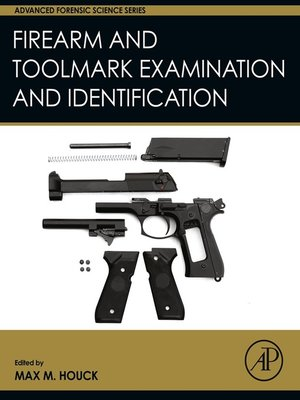 cover image of Firearm and Toolmark Examination and Identification