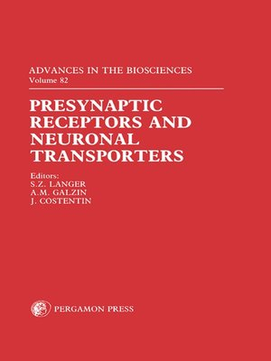 cover image of Presynaptic Receptors and Neuronal Transporters