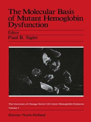cover image of The Molecular Basis of Mutant Hemoglobin Dysfunction