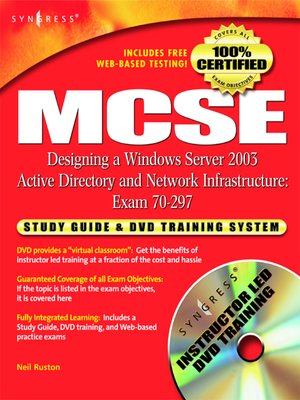 cover image of MCSE Designing a Windows Server 2003 Active Directory and Network Infrastructure(Exam 70-297)