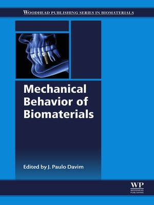 cover image of Mechanical Behavior of Biomaterials