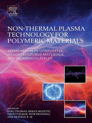 cover image of Non-Thermal Plasma Technology for Polymeric Materials