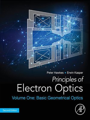 cover image of Principles of Electron Optics, Volume 1