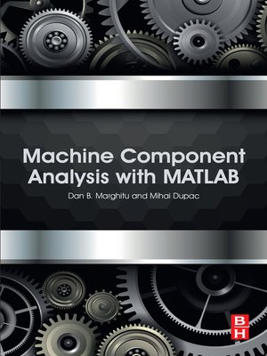 cover image of Machine Component Analysis with MATLAB