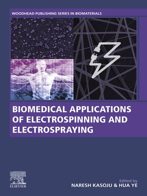 cover image of Biomedical Applications of Electrospinning and Electrospraying