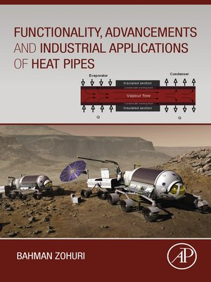 cover image of Functionality, Advancements and Industrial Applications of Heat Pipes