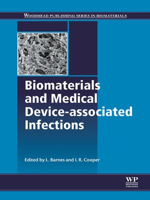 cover image of Biomaterials and Medical Device--Associated Infections