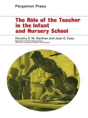 cover image of The Rôle of the Teacher in the Infant and Nursery School