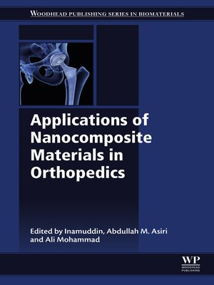 cover image of Applications of Nanocomposite Materials in Orthopedics