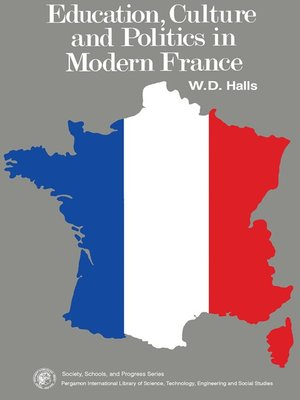 cover image of Education, Culture and Politics in Modern France
