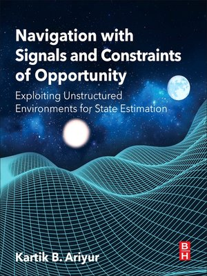 cover image of Navigation with Signals and Constraints of Opportunity