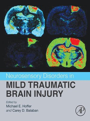 cover image of Neurosensory Disorders in Mild Traumatic Brain Injury