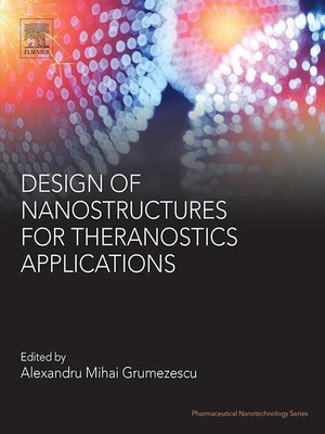 cover image of Design of Nanostructures for Theranostics Applications