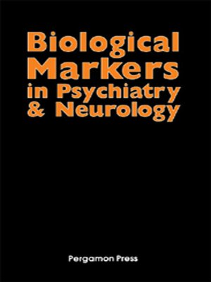 cover image of Biological Markers in Psychiatry and Neurology