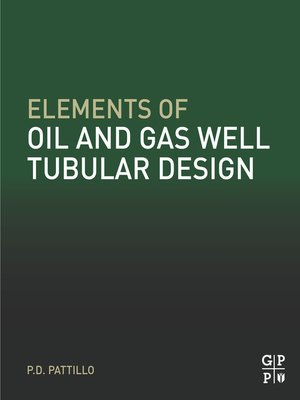 cover image of Elements of Oil and Gas Well Tubular Design