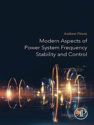 cover image of Modern Aspects of Power System Frequency Stability and Control