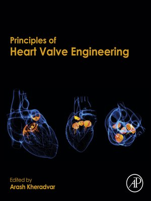 cover image of Principles of Heart Valve Engineering