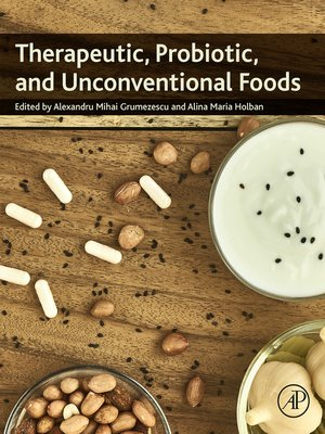 cover image of Therapeutic, Probiotic, and Unconventional Foods