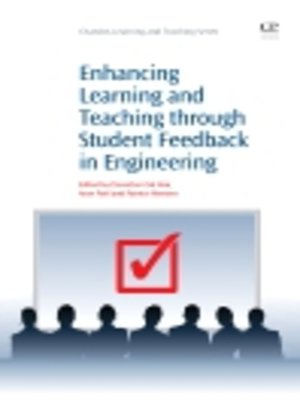cover image of Enhancing Learning and Teaching Through Student Feedback in Engineering