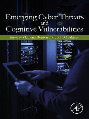 cover image of Emerging Cyber Threats and Cognitive Vulnerabilities