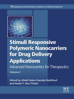 cover image of Stimuli Responsive Polymeric Nanocarriers for Drug Delivery Applications, Volume 2