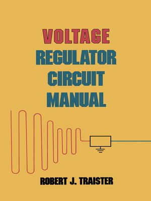 cover image of Voltage Regulator Circuit Manual