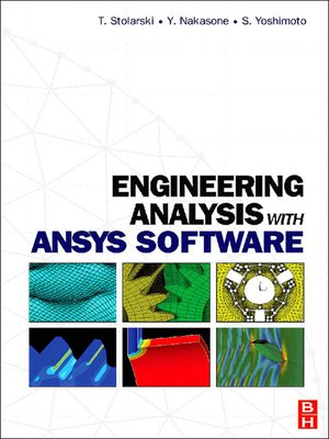 Engineering Analysis with ANSYS Software by Tadeusz