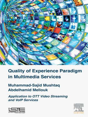 cover image of Quality of Experience Paradigm in Multimedia Services