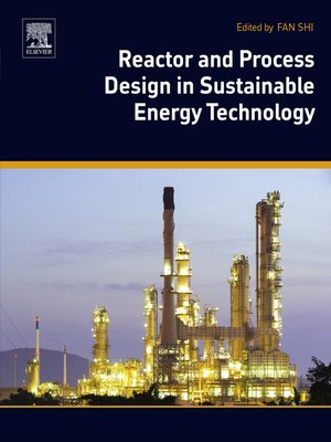 cover image of Reactor and Process Design in Sustainable Energy Technology