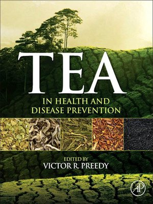 cover image of Tea in Health and Disease Prevention