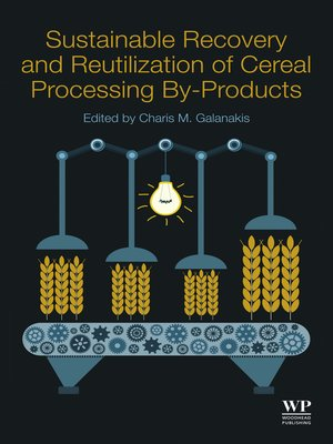 cover image of Sustainable Recovery and Reutilization of Cereal Processing By-Products