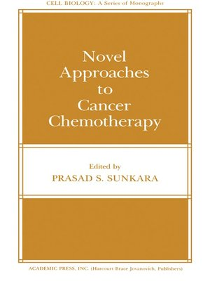 cover image of Novel Approaches to Cancer Chemotherapy
