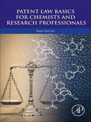 cover image of Patent Law Basics for Chemists and Research Professionals