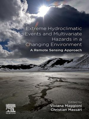 cover image of Extreme Hydroclimatic Events and Multivariate Hazards in a Changing Environment