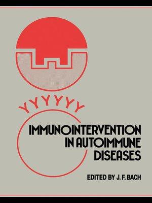 cover image of Immunointervention in Autoimmune Diseases