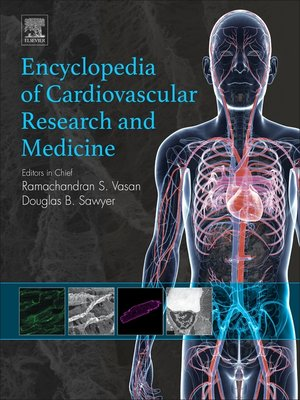 cover image of Encyclopedia of Cardiovascular Research and Medicine