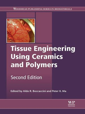 cover image of Tissue Engineering Using Ceramics and Polymers