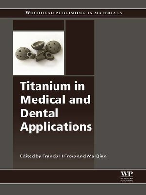 cover image of Titanium in Medical and Dental Applications