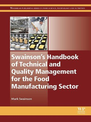 cover image of Swainson's Handbook of Technical and Quality Management for the Food Manufacturing Sector