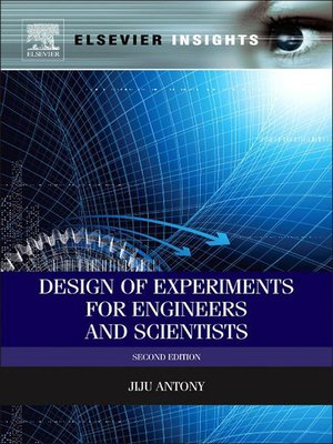 cover image of Design of Experiments for Engineers and Scientists