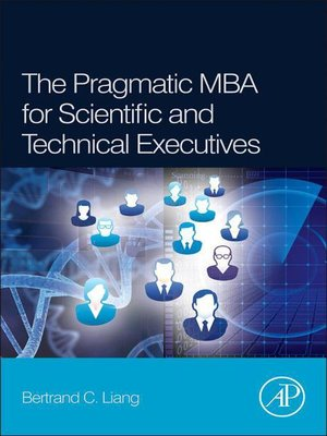 cover image of The Pragmatic MBA for Scientific and Technical Executives
