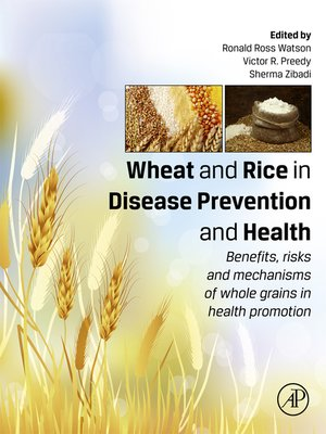 cover image of Wheat and Rice in Disease Prevention and Health