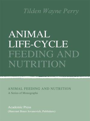 cover image of Animal Life-Cycle Feeding and Nutrition