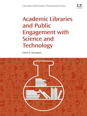 cover image of Academic Libraries and Public Engagement With Science and Technology