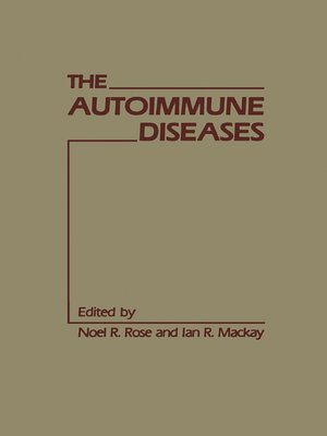 cover image of The Autoimmune Diseases