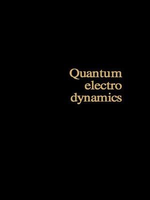 cover image of Quantum Electrodynamics