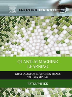 cover image of Quantum Machine Learning